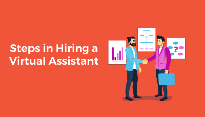 Steps in hiring a virtual assistant