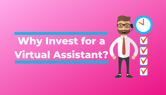 Investing In Hiring A Virtual Assistant For Your Business