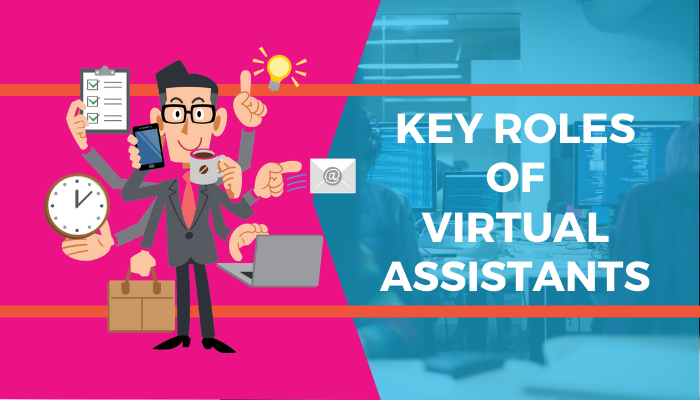 Key Roles of Virtual Assistants