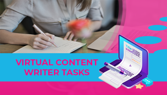 Virtual content writer tasks