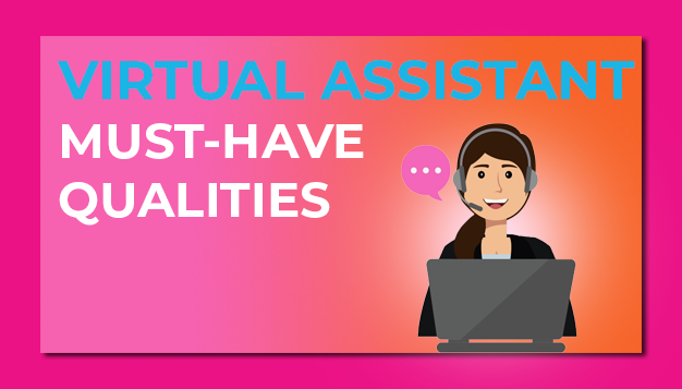 TRAITS - QUALITIES - VIRTUAL ASSISTANTS