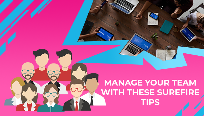 effective tips for successfully managing your virtual teams